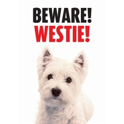 Beware Westie Gate/Door Sign
