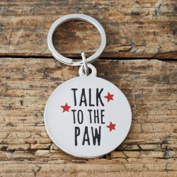 'Talk to the Paw' Dog ID Tag