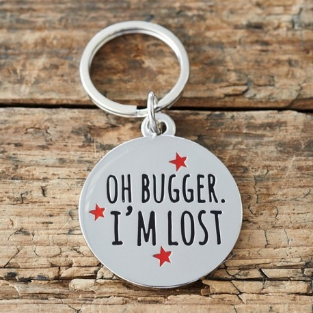 'Oh Bugger I'm Lost' Dog ID Tag With Engraving