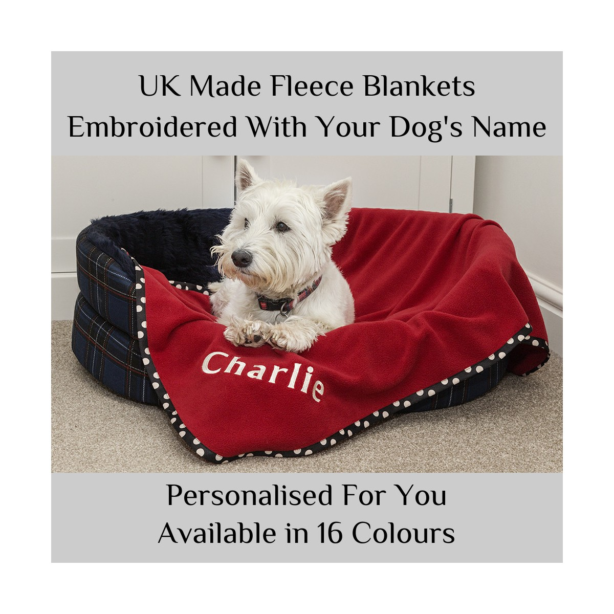 6ad41e688f91 Personalised Pet Blanket - Embroidered With a Name - Westiegifts
