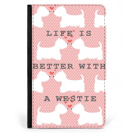 Better With a  Westie Passport Cover
