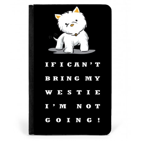 Can't Bring My Westie Passport Cover