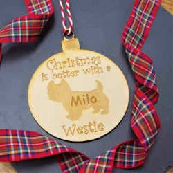 Christmas is Better with a Westie Personalised Bauble