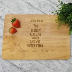 Keep Calm Westie Chopping Board Personalised