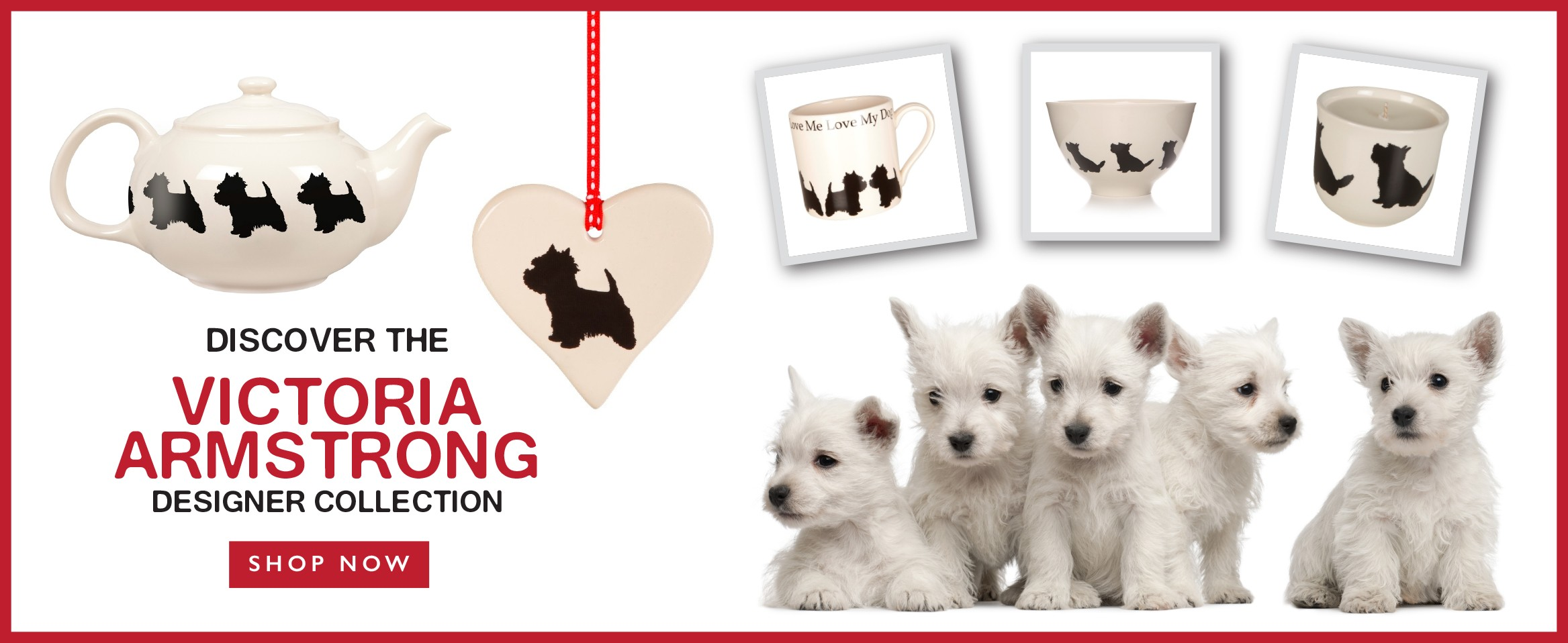 The Westie Signature Collection from Victoria Armstrong