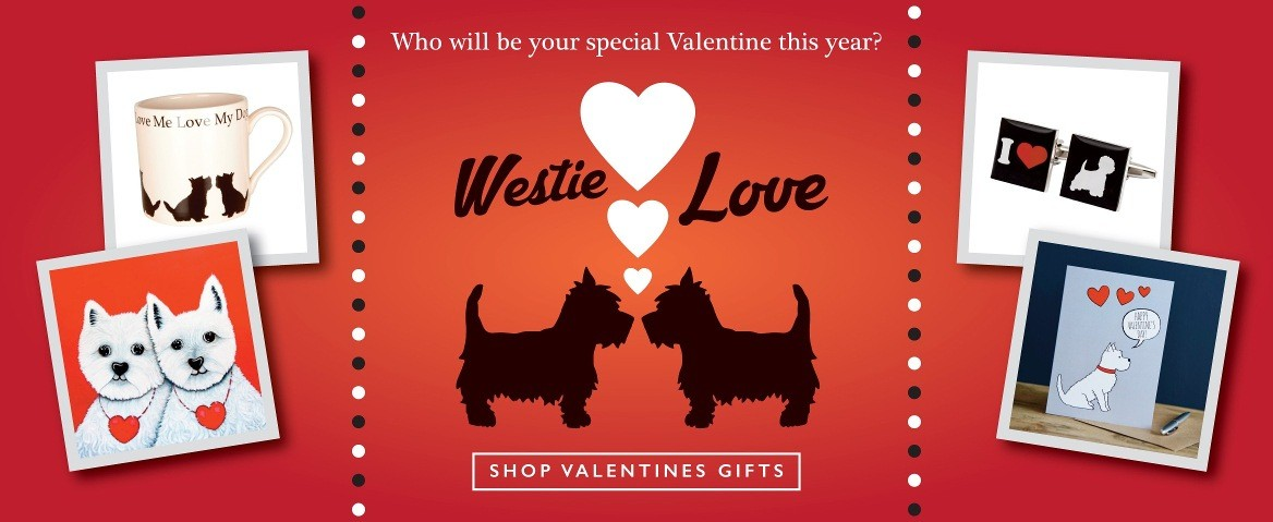 Westie Valentines Gifts Collection
